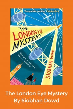 cover of The London Eye Mystery by Siobhan Dowd