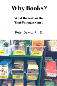 cover of Why Books? What books can do that passages can't by Dr. Peter Dewitz
